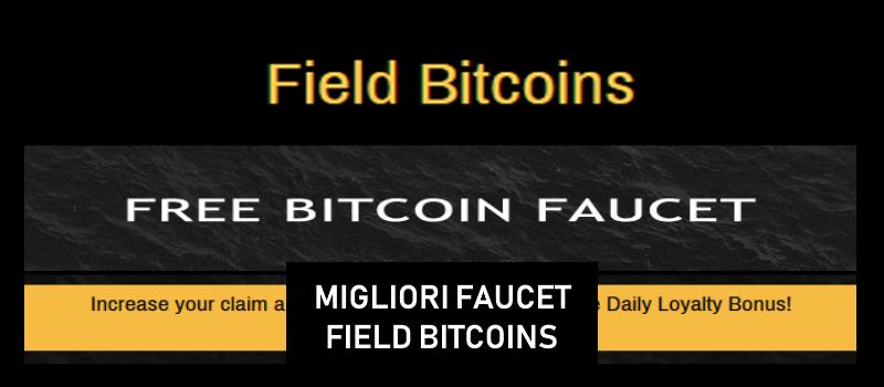 migliori faucet bitcoin paganti field bitcoins