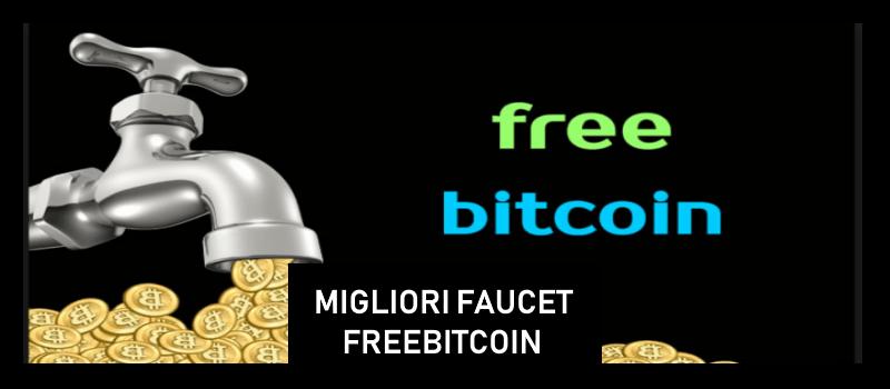 migliori faucet bitcoin paganti freebitcoin