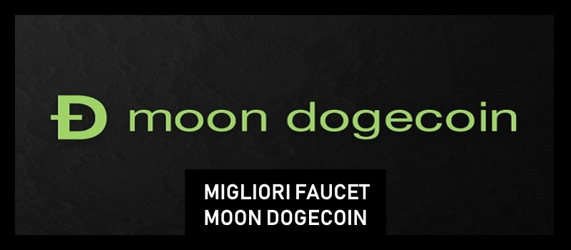 migliori faucet paganti moondogecoin