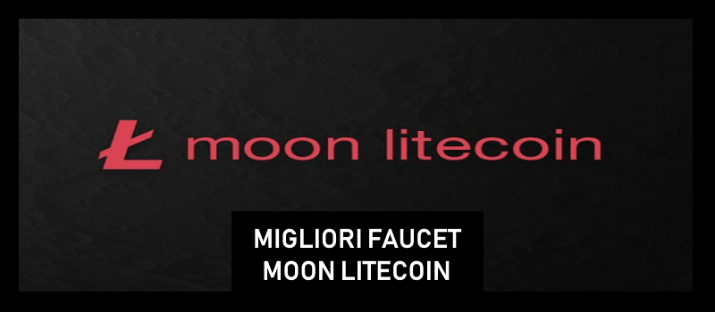 migliori faucet  paganti moonlitecoin
